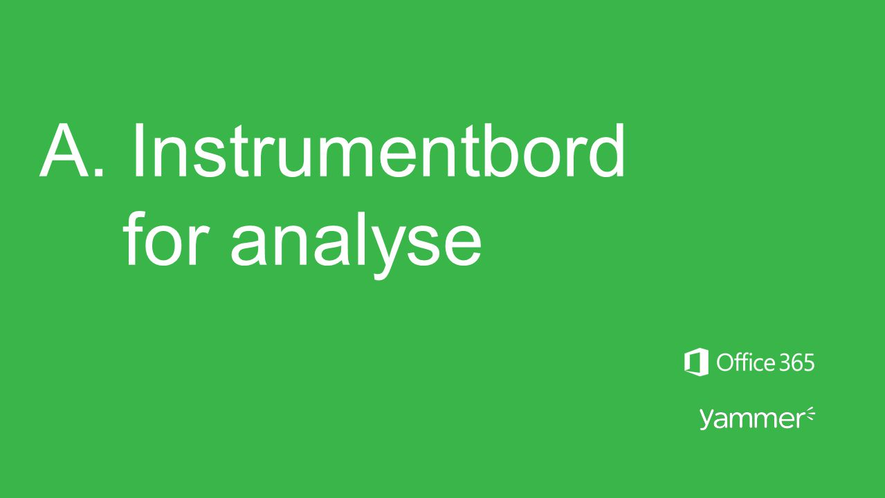 A. Instrumentbord for analyse