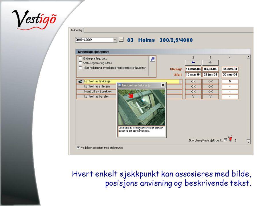 Hvert enkelt sjekkpunkt kan assosieres med bilde, posisjons anvisning og beskrivende tekst.