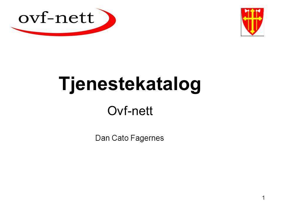 1 Tjenestekatalog Ovf-nett Dan Cato Fagernes