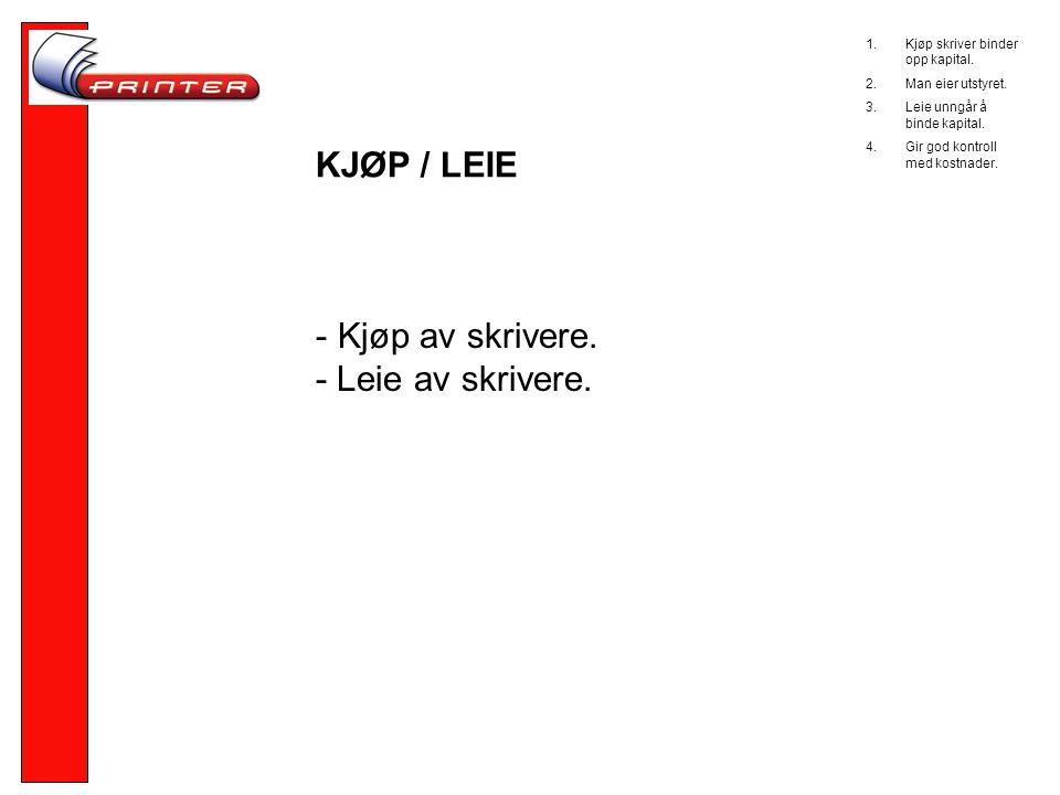 KJØP / LEIE - Kjøp av skrivere.- Leie av skrivere.