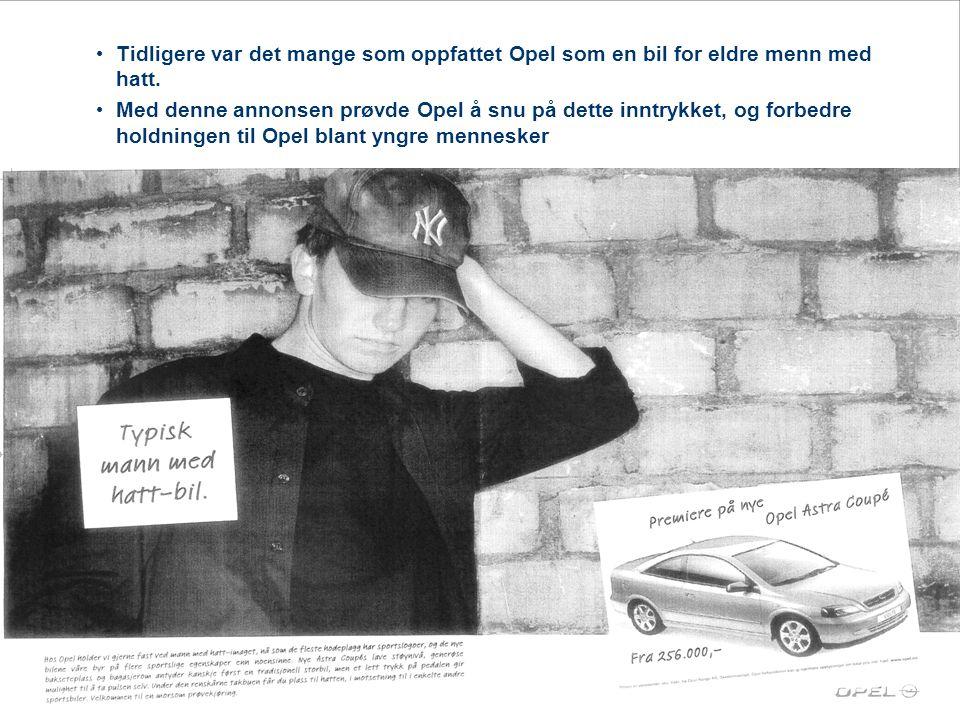 • Tidligere var det mange som oppfattet Opel som en bil for eldre menn med hatt. • Med denne annonsen prøvde Opel å snu på dette inntrykket, og forbed