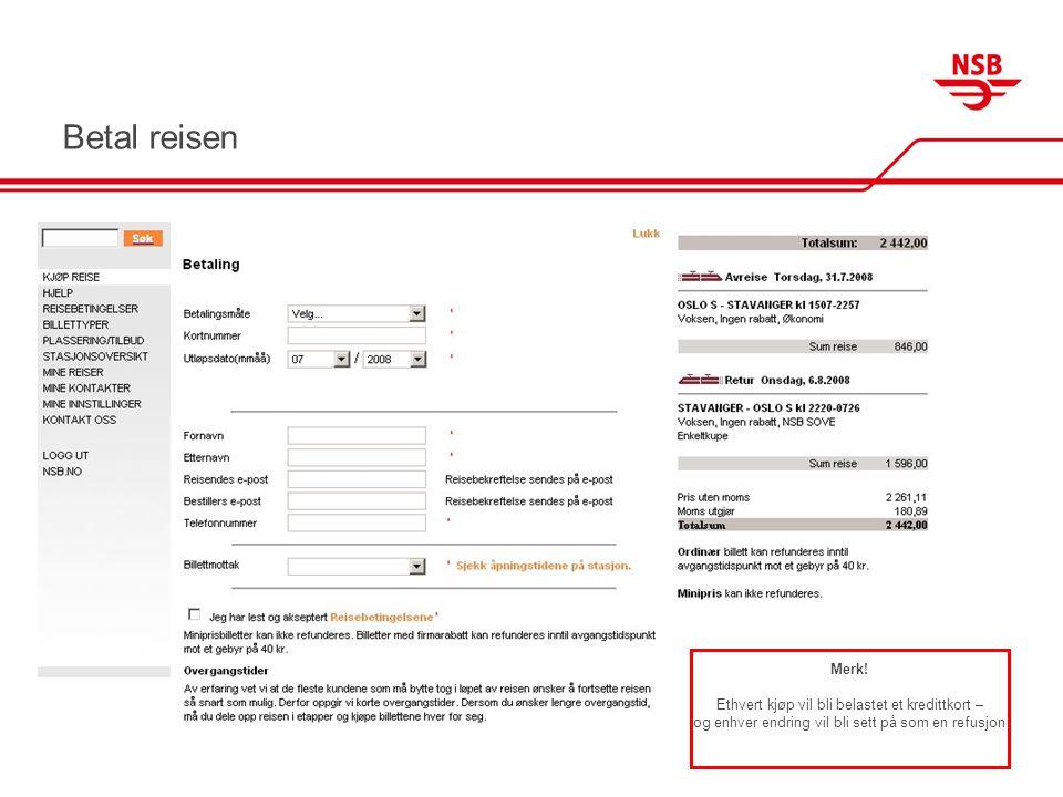 Kvitteringsside som oppsummerer kjøpet Kvitteringsside som oppsummerer kjøpet, får du tilsendt per e-post