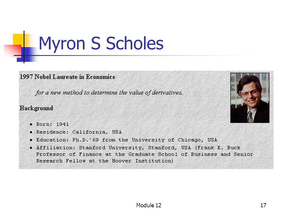 Module 1217 Myron S Scholes