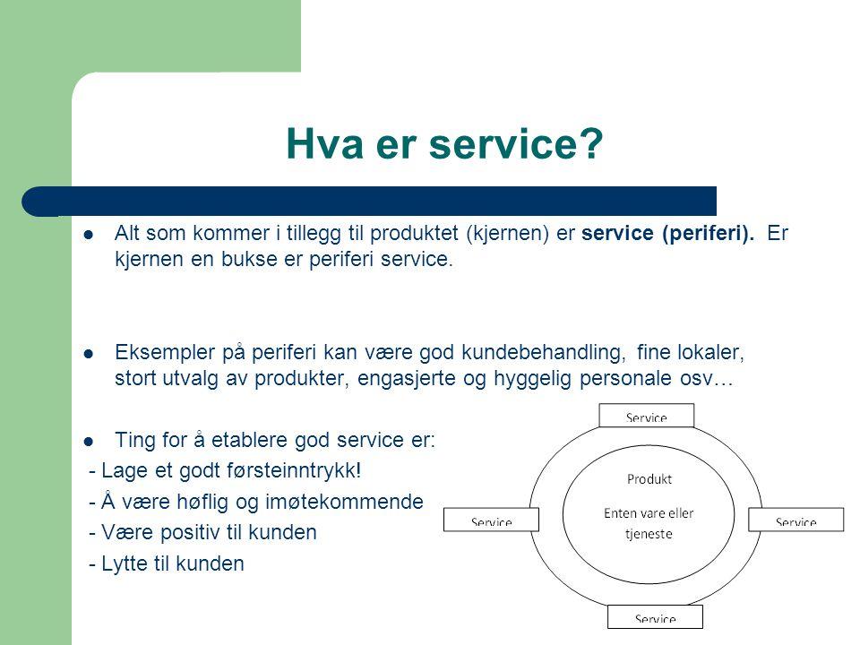  Alt som kommer i tillegg til produktet (kjernen) er service (periferi). Er kjernen en bukse er periferi service.  Eksempler på periferi kan være go