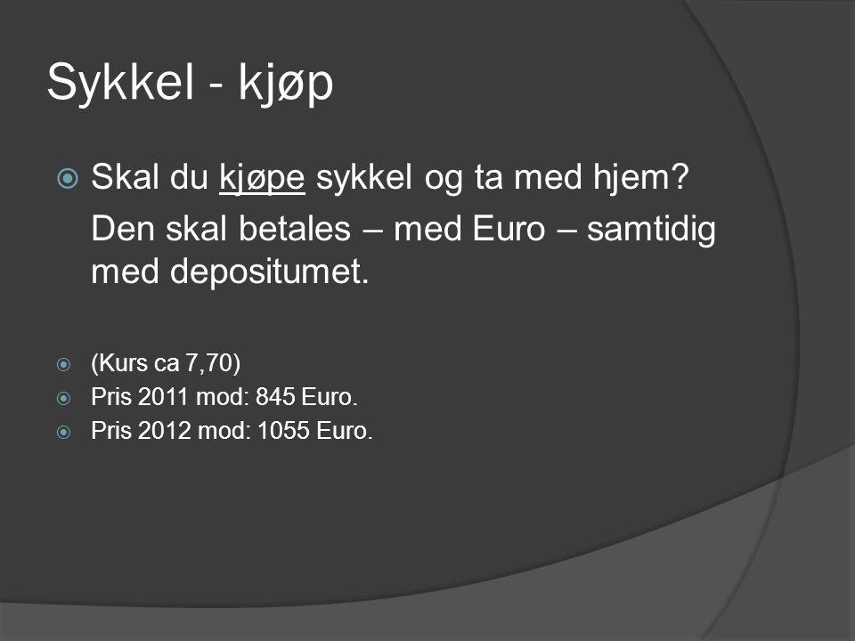 Sykkel - kjøp  Skal du kjøpe sykkel og ta med hjem.