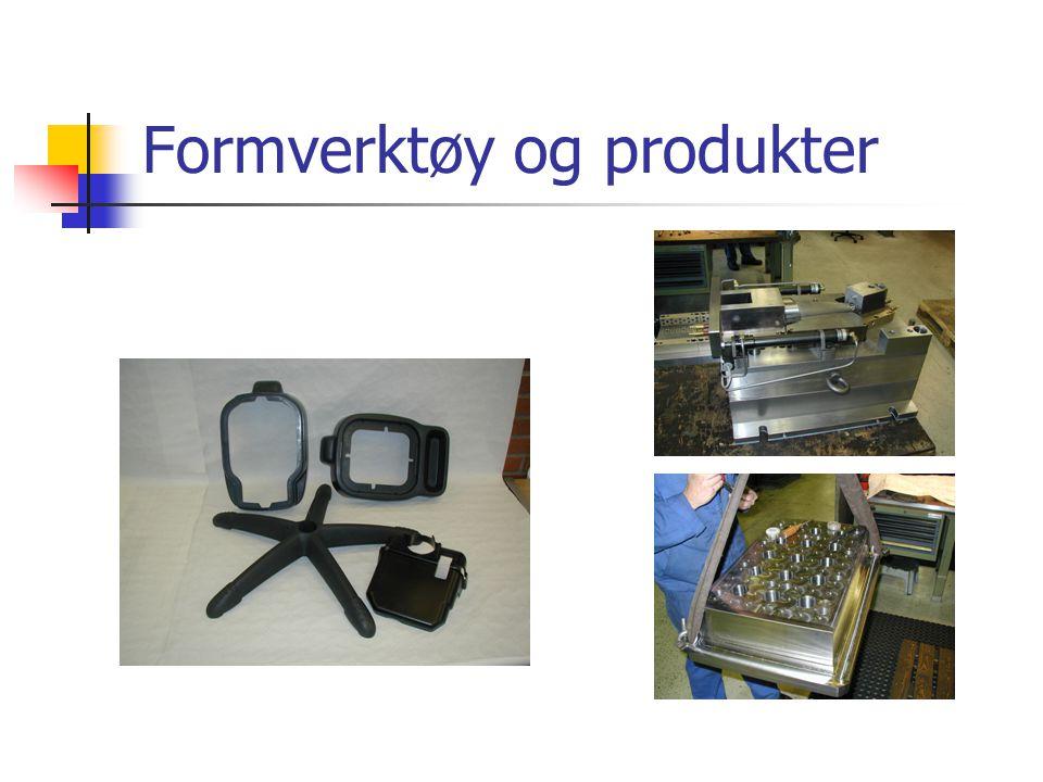 Formverktøy og produkter
