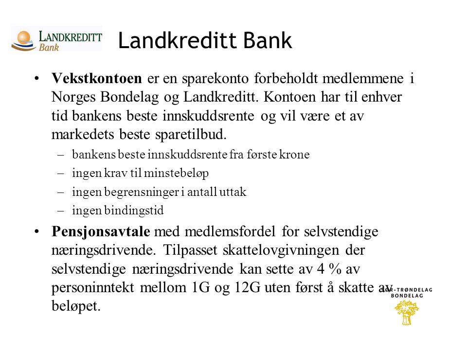 Landkreditt Bank •Vekstkontoen er en sparekonto forbeholdt medlemmene i Norges Bondelag og Landkreditt.