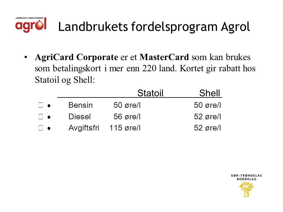 Landbrukets fordelsprogram Agrol •AgriCard Corporate er et MasterCard som kan brukes som betalingskort i mer enn 220 land.