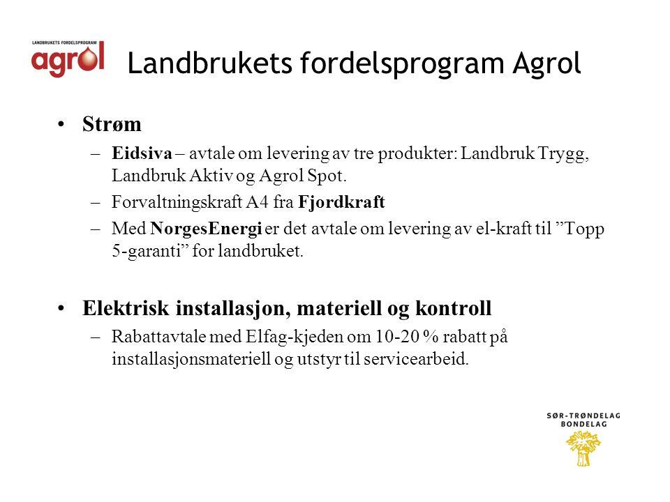 Landbrukets fordelsprogram Agrol •Strøm –Eidsiva – avtale om levering av tre produkter: Landbruk Trygg, Landbruk Aktiv og Agrol Spot.