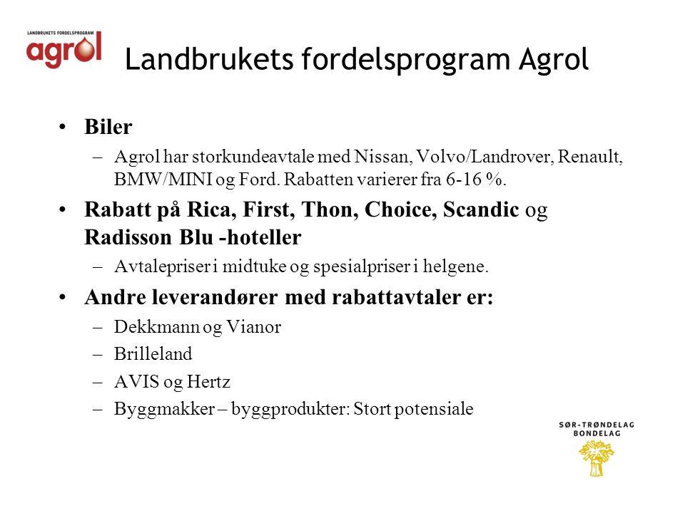 Landbrukets fordelsprogram Agrol •Biler –Agrol har storkundeavtale med Nissan, Volvo/Landrover, Renault, BMW/MINI og Ford.