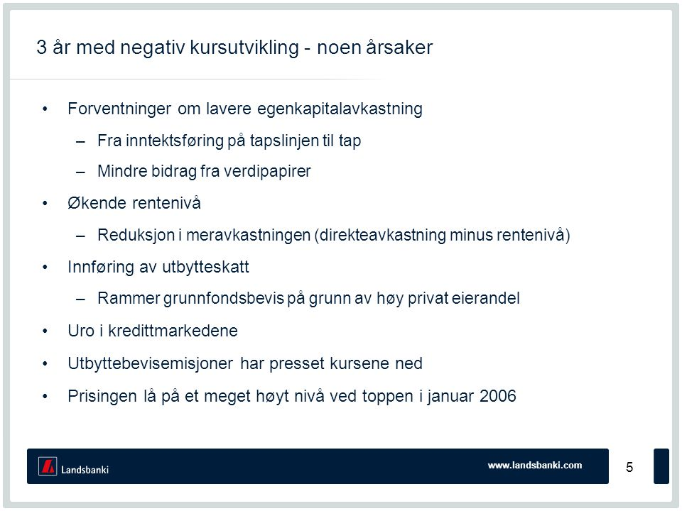 www.landsbanki.com 6 Kort om Sparebank1 SMN (MING) •Er landets tredje største Sparebank •Forvaltningskapital:75.640 mill.