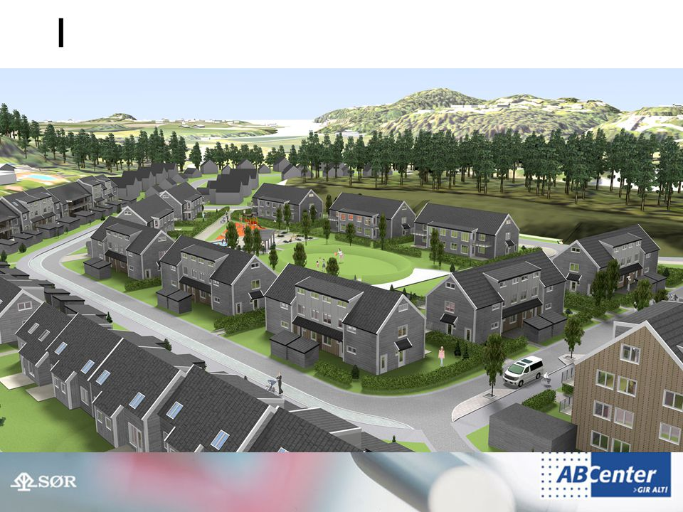 Et godt boligområde er: •Fremtidsrettet  Kjøp av tjenester og service  Fiberoptisk høyhastighetsnett •Økonomisk  Noe for enhver lommebok  Nye bygg