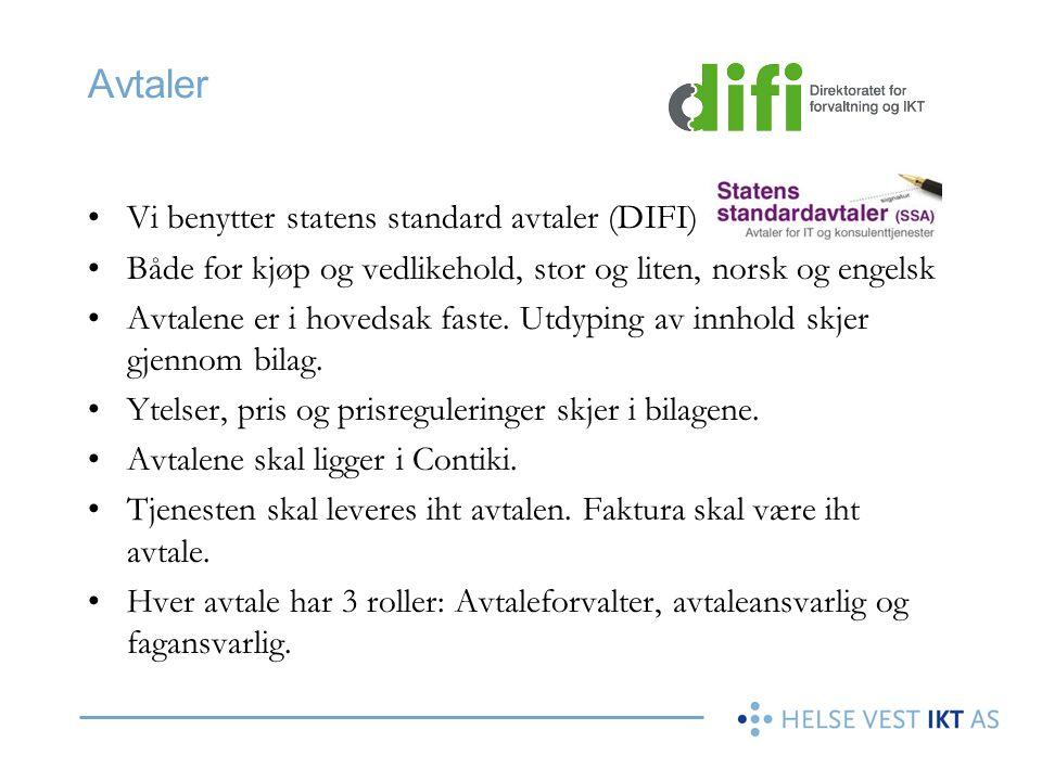 Avtaler •Vi benytter statens standard avtaler (DIFI) •Både for kjøp og vedlikehold, stor og liten, norsk og engelsk •Avtalene er i hovedsak faste. Utd