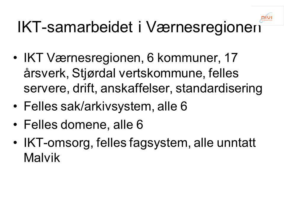 IKT-samarbeidet i Værnesregionen •IKT Værnesregionen, 6 kommuner, 17 årsverk, Stjørdal vertskommune, felles servere, drift, anskaffelser, standardiser
