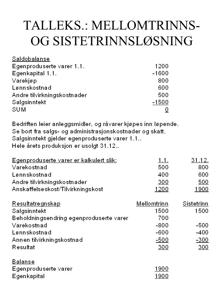TALLEKS.: MELLOMTRINNS- OG SISTETRINNSLØSNING