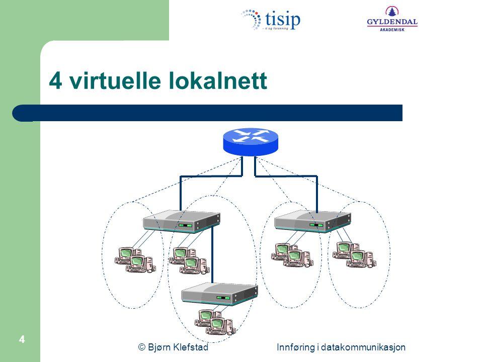 © Bjørn Klefstad Innføring i datakommunikasjon 15 Link-tilstandsalgoritme  Alle rutere har en link-tilstandstabell  En felles link-tilstandstabell (etter utveksling) Ruter A(N1, E1), (N4, E4) Ruter D(N3, E3), (N4, E4), (N5, E5) Ruter E(N5, E5), (N6, E6) Ruter D(N3, E3), (N4, E4), (N5, E5) Ruter A(N1, E1), (N4, E4) Ruter B(N1, E1), (N2, E2) Ruter C(N2, E2), (N3, E3)