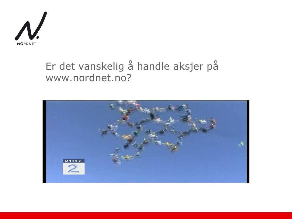 Er det vanskelig å handle aksjer på www.nordnet.no