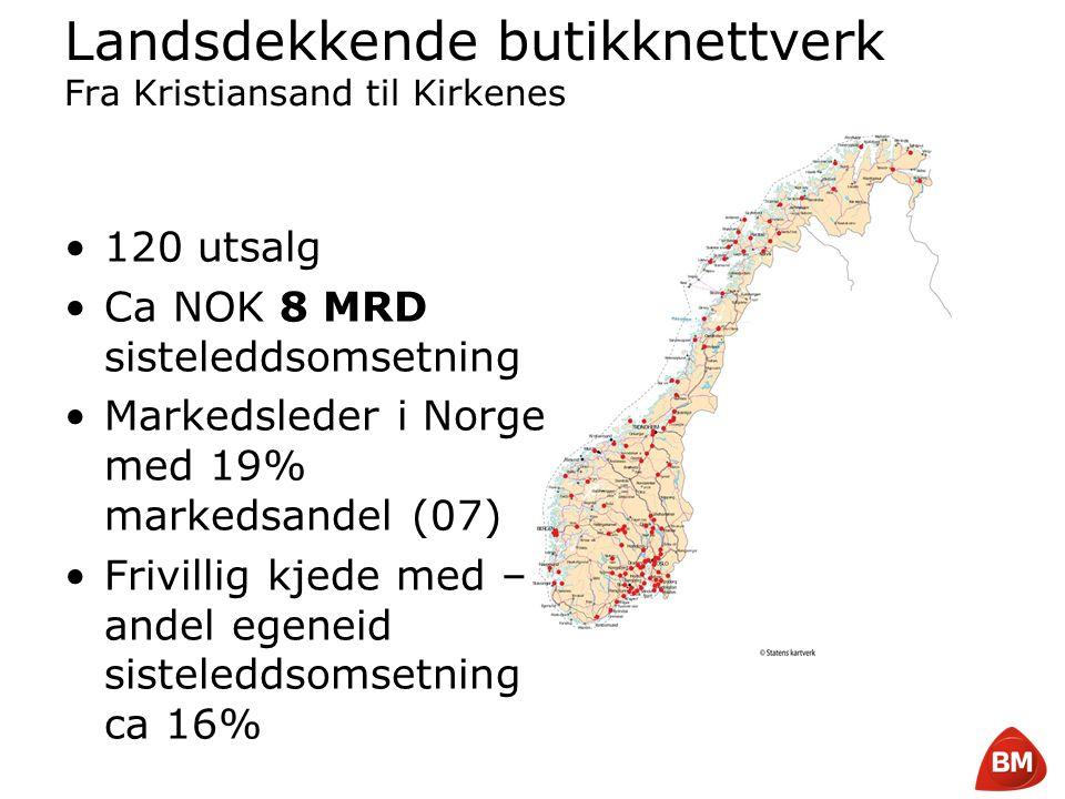 Copyright © 2008 Byggmakker Norge AS Landsdekkende butikknettverk Fra Kristiansand til Kirkenes •120 utsalg •Ca NOK 8 MRD sisteleddsomsetning •Markeds