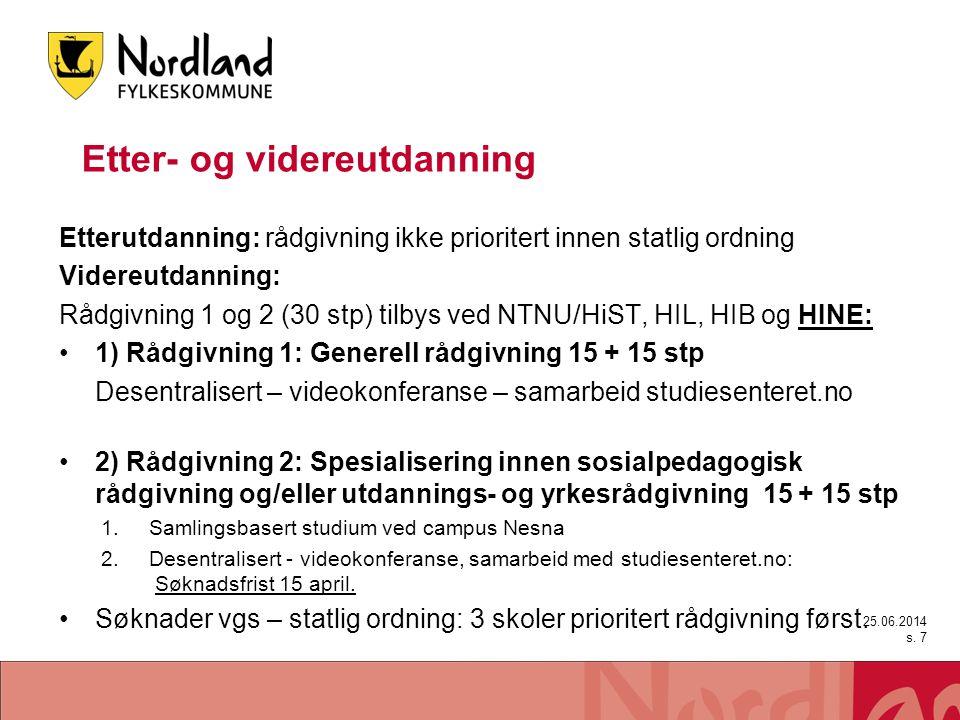 Etter- og videreutdanning •Fra høsten et eget statlig tilbud for OT og sosialpedagogisk veiledning •50 plasser.