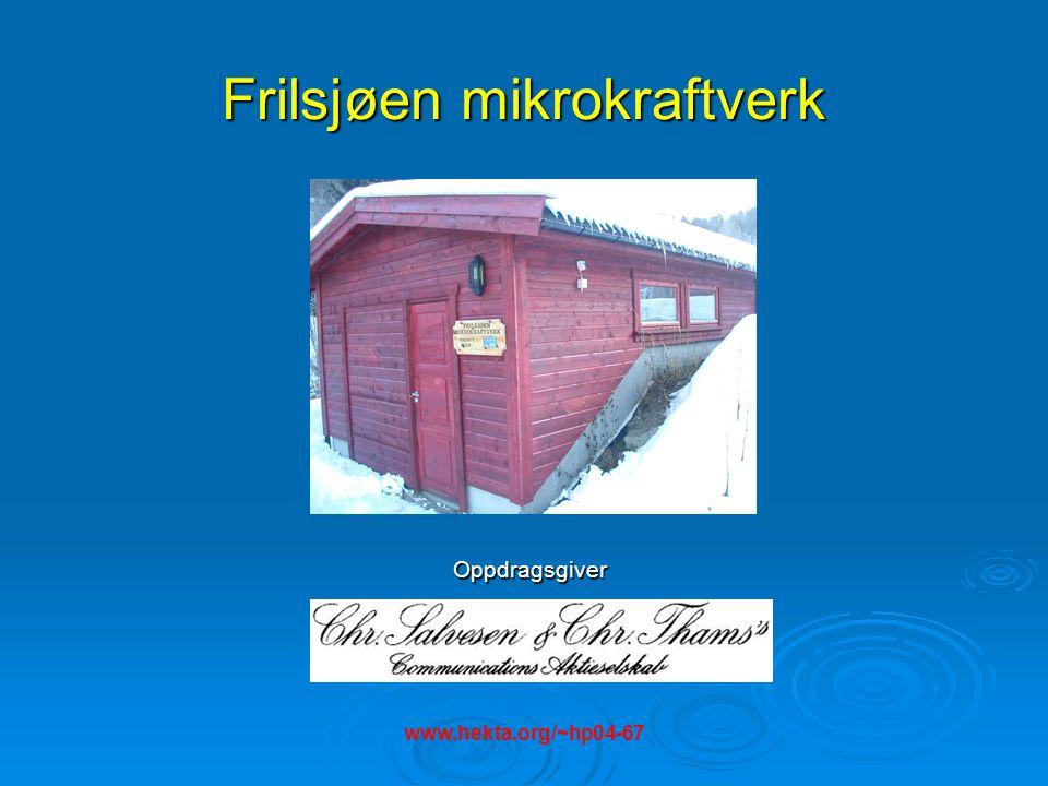 Frilsjøen mikrokraftverk Stasjonen er utrustet med PLS som gir mulighet for styring fra PC Problemstilling:  Maskinen var ikke operativ ved prosjektstart  Fjernstyring ikke mulig Mulige løsninger for fjernstyring:  Kommunikasjon med ISDN, modem eller TCP/IP Stasjons PC og fjernstyring