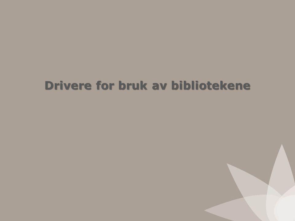 Drivere for bruk av bibliotekene