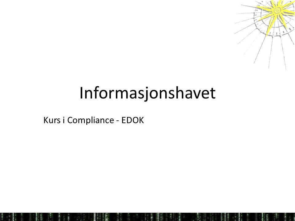Informasjonshavet Kurs i Compliance - EDOK