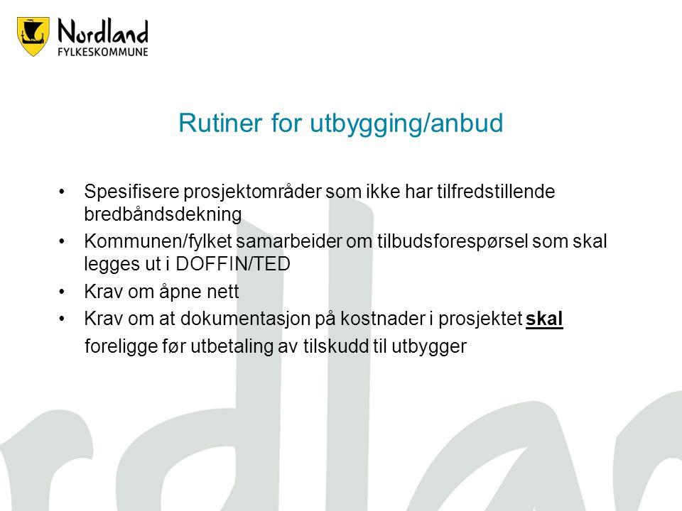 Strategi Fylkestingets strategivedtak for bredbåndsutbygging i Nordland : 1.NFK skal styre og ha initiativet i den videre utbyggingen 2.NFK må skaffe