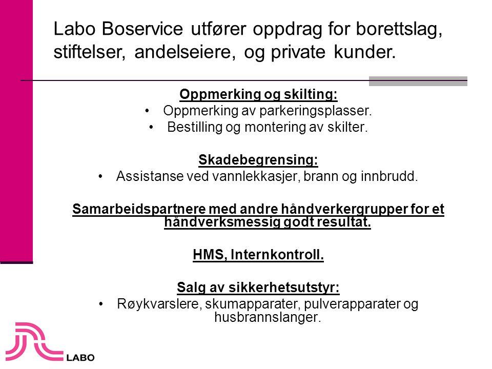 Labo Boservice har faglærte håndverkere med lang erfaring og kompetanse.