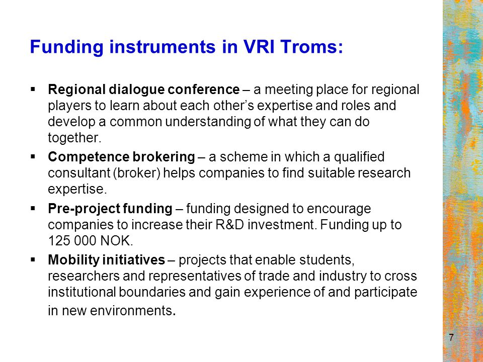 7 Funding instruments in VRI Troms:  Regional dialogue conference – a meeting place for regional players to learn about each other's expertise and ro