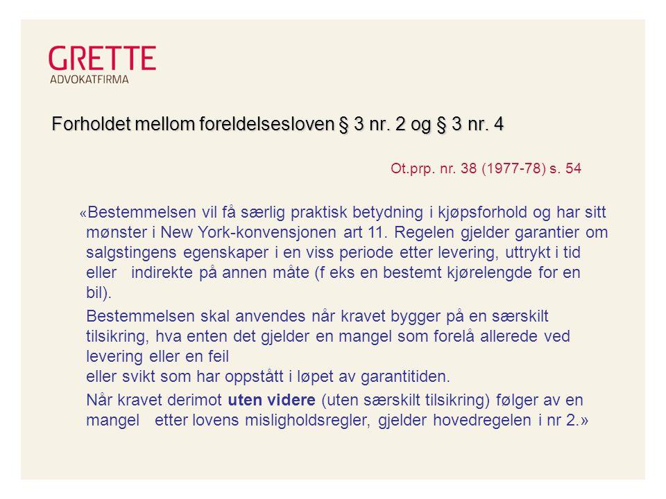 Forholdet mellom foreldelsesloven § 3 nr.2 og § 3 nr.