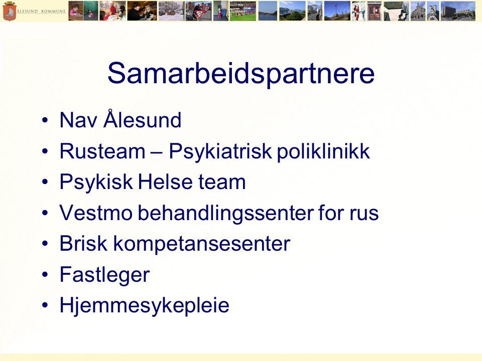 Samarbeidspartnere •Nav Ålesund •Rusteam – Psykiatrisk poliklinikk •Psykisk Helse team •Vestmo behandlingssenter for rus •Brisk kompetansesenter •Fastleger •Hjemmesykepleie
