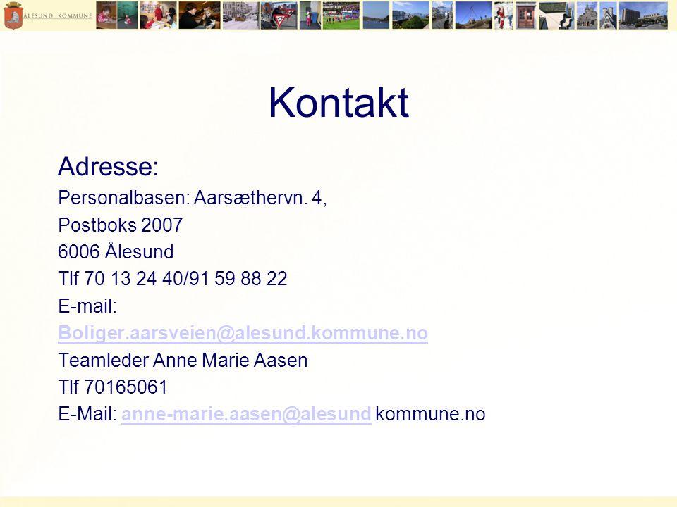 Kontakt Adresse: Personalbasen: Aarsæthervn.