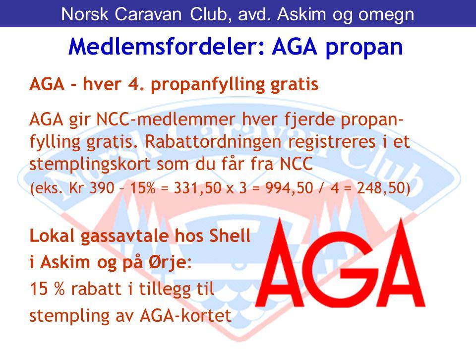 AGA - hver 4. propanfylling gratis AGA gir NCC-medlemmer hver fjerde propan- fylling gratis. Rabattordningen registreres i et stemplingskort som du få