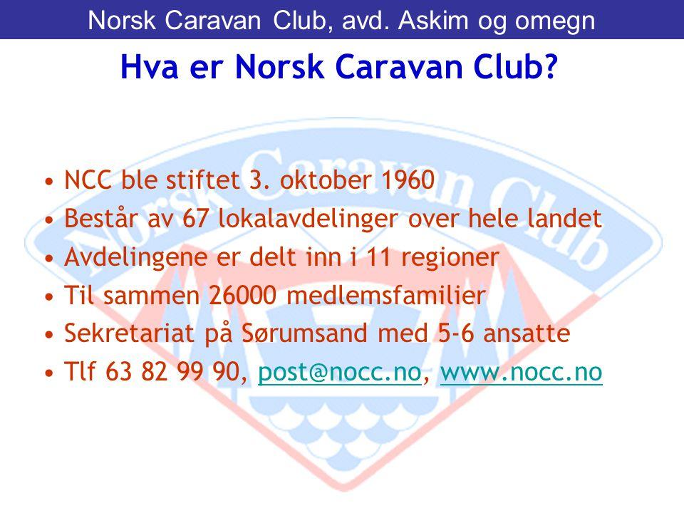 • NCC ble stiftet 3. oktober 1960 • Består av 67 lokalavdelinger over hele landet • Avdelingene er delt inn i 11 regioner • Til sammen 26000 medlemsfa