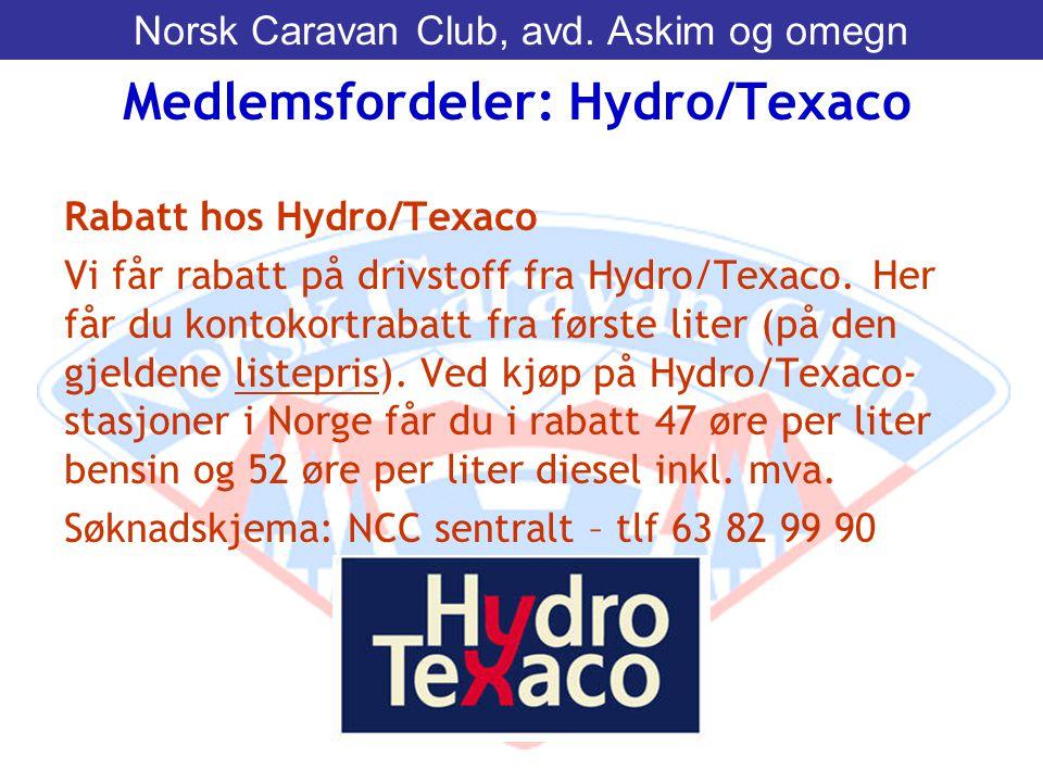 Rabatt hos Hydro/Texaco Vi får rabatt på drivstoff fra Hydro/Texaco. Her får du kontokortrabatt fra første liter (på den gjeldene listepris). Ved kjøp