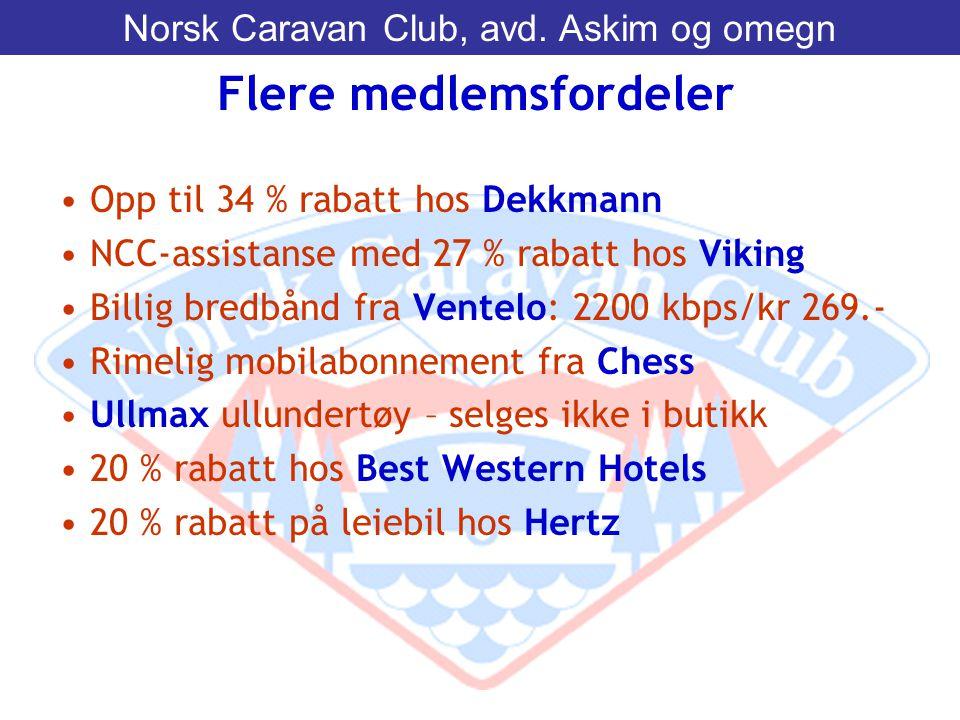 • Opp til 34 % rabatt hos Dekkmann • NCC-assistanse med 27 % rabatt hos Viking • Billig bredbånd fra Ventelo: 2200 kbps/kr 269.- • Rimelig mobilabonne