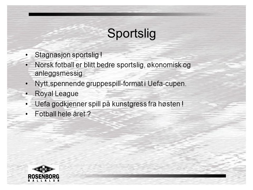 Sportslig •Stagnasjon sportslig .