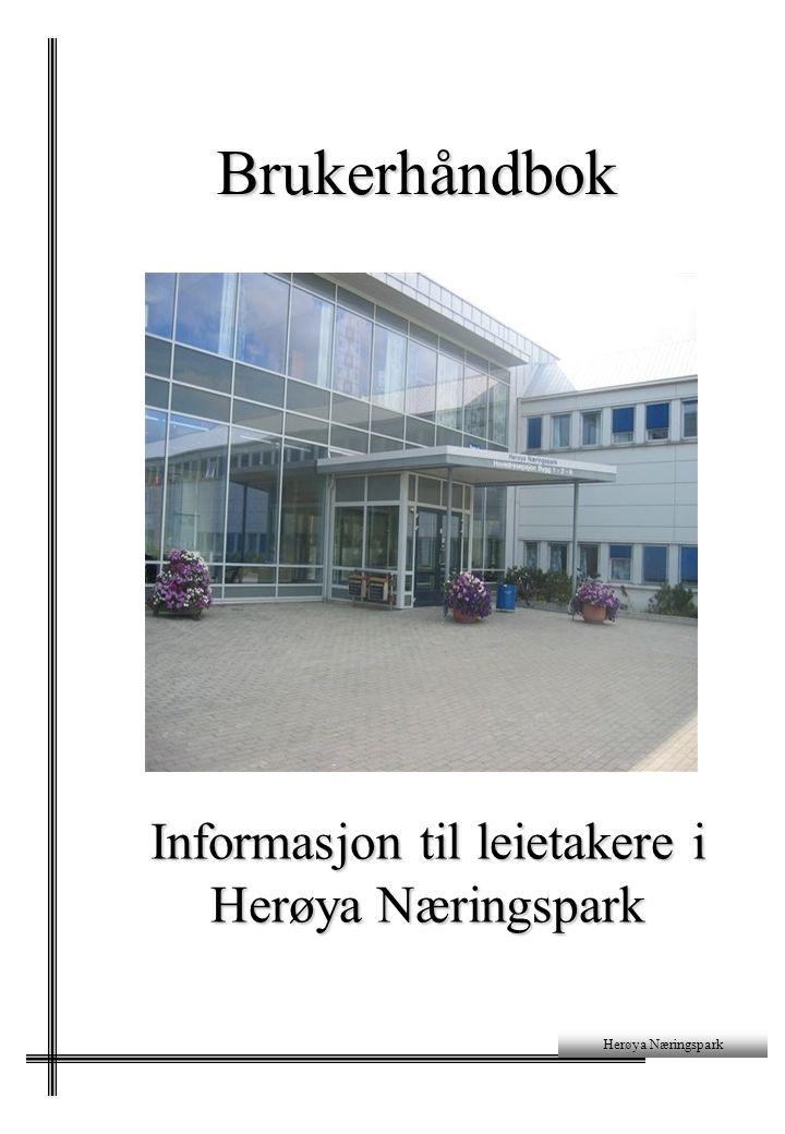 Brukerhåndbok Brukerhåndbok Informasjon til leietakere i Herøya Næringspark