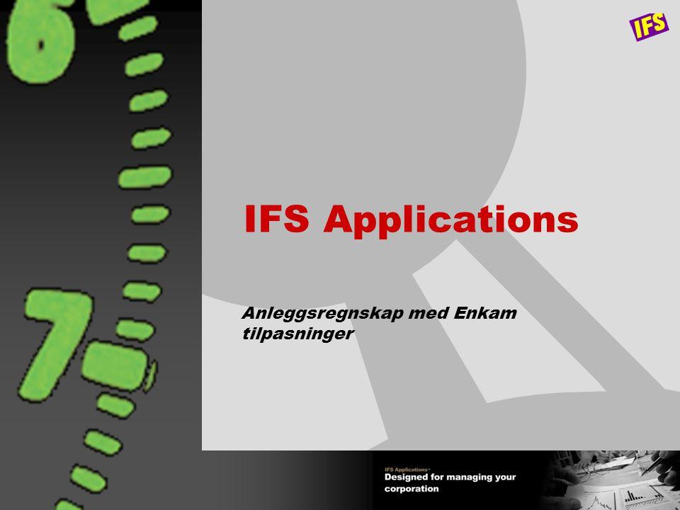 IFS Applications Anleggsregnskap med Enkam tilpasninger
