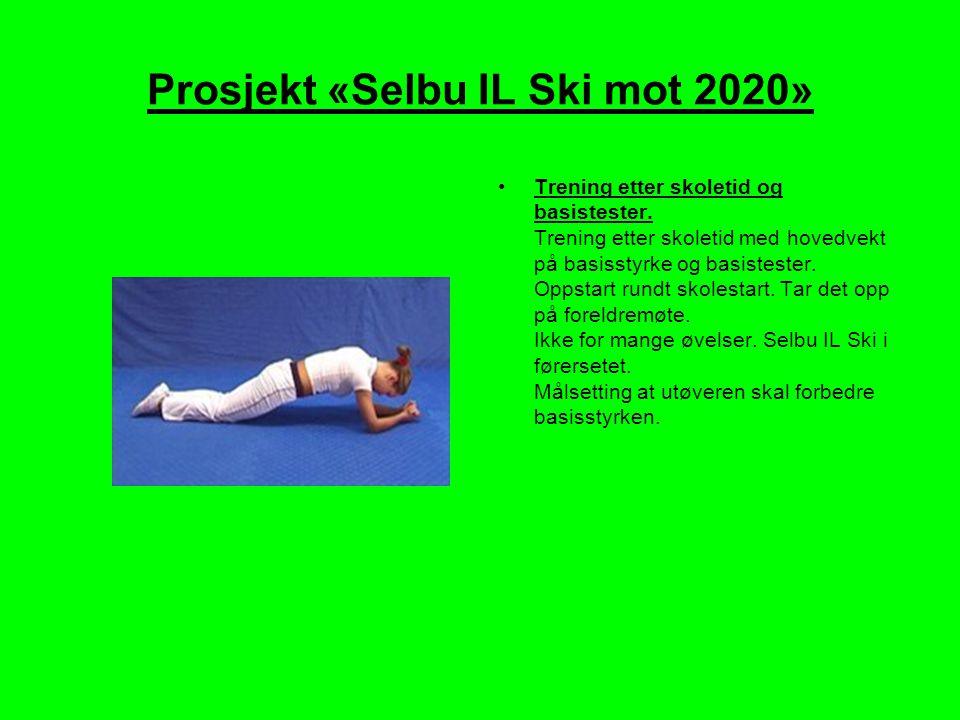 Prosjekt «Selbu IL Ski mot 2020» •Trening etter skoletid og basistester.