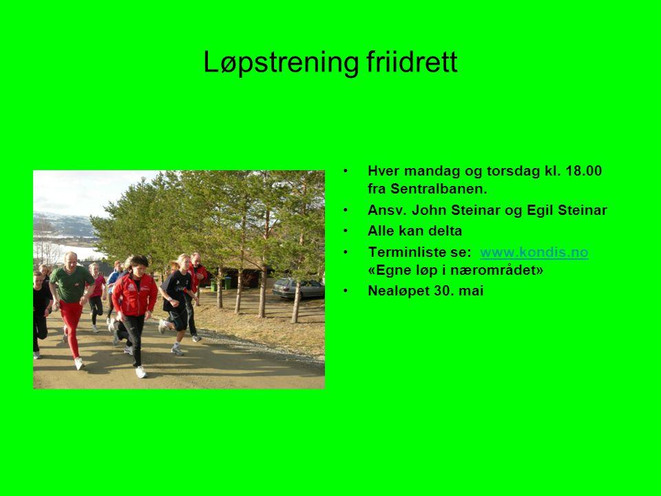 Løpstrening friidrett •Hver mandag og torsdag kl.18.00 fra Sentralbanen.
