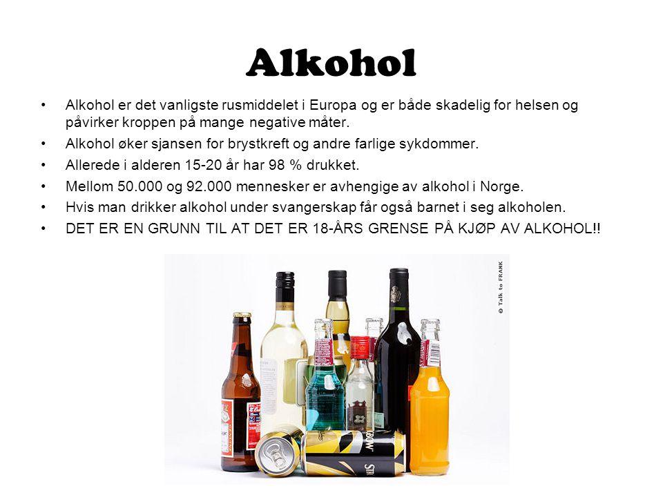Alkohol •Alkohol er det vanligste rusmiddelet i Europa og er både skadelig for helsen og påvirker kroppen på mange negative måter. •Alkohol øker sjans