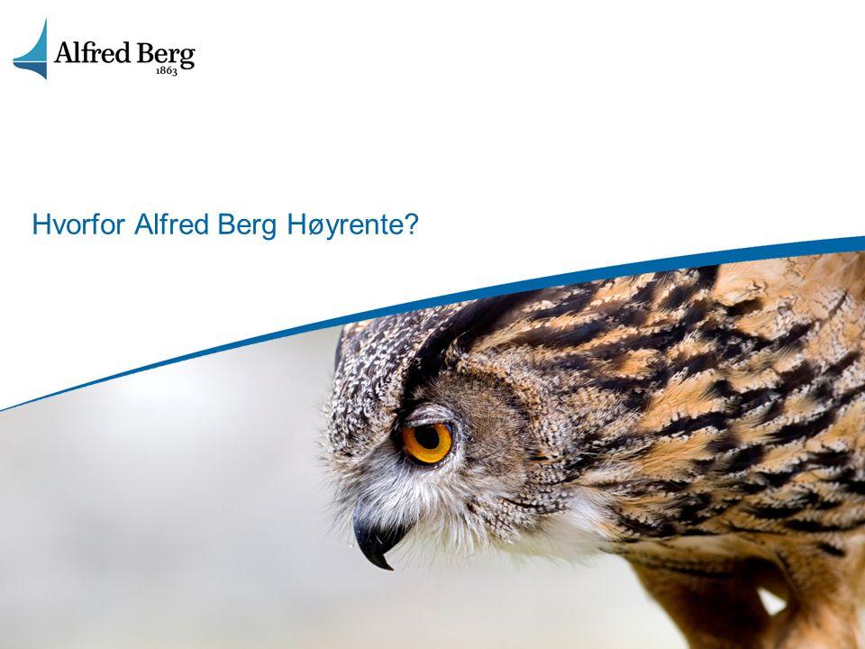 Hvorfor Alfred Berg Høyrente?
