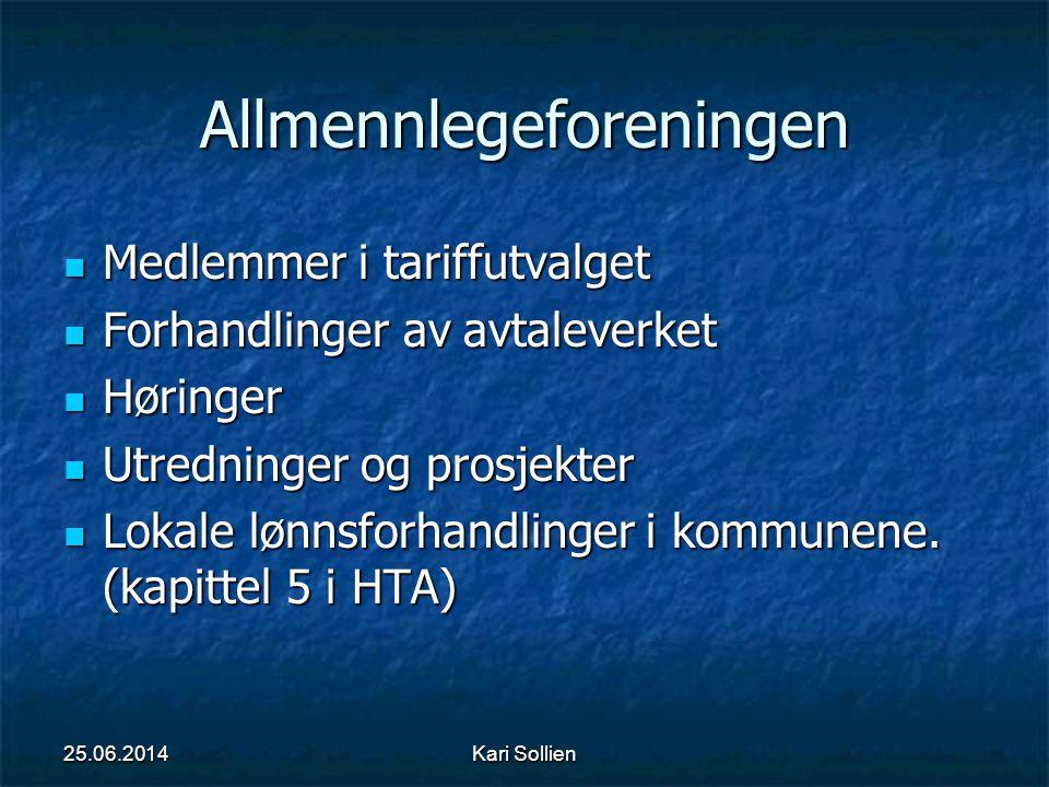 Kari Sollien Allmennlegeforeningen  Medlemmer i tariffutvalget  Forhandlinger av avtaleverket  Høringer  Utredninger og prosjekter  Lokale lønnsf