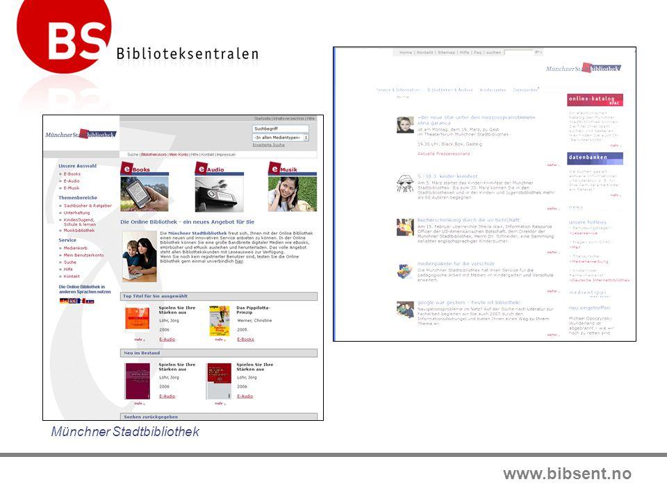 www.bibsent.no Münchner Stadtbibliothek