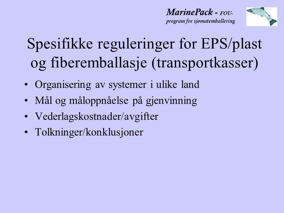 MarinePack - FOU- program for sjømatemballering Dokumentering •Lage sammendrag av bedømmelsesprosedyrene som er foretatt.