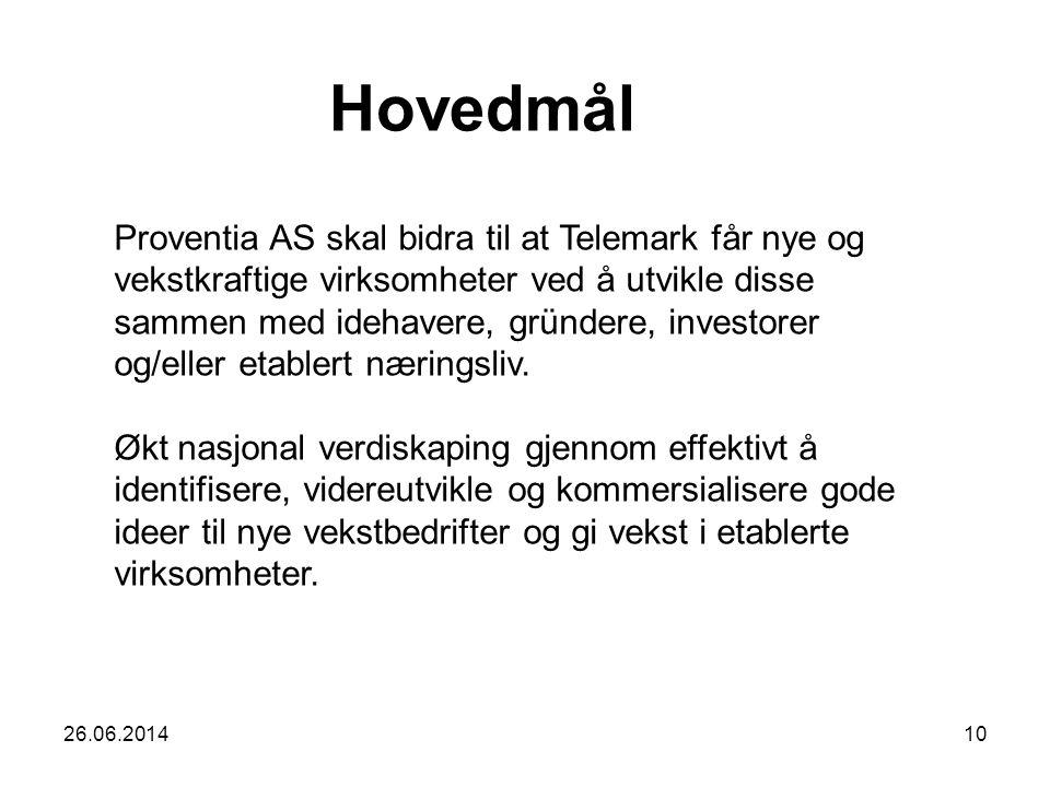 26.06.201410 Proventia AS skal bidra til at Telemark får nye og vekstkraftige virksomheter ved å utvikle disse sammen med idehavere, gründere, investo