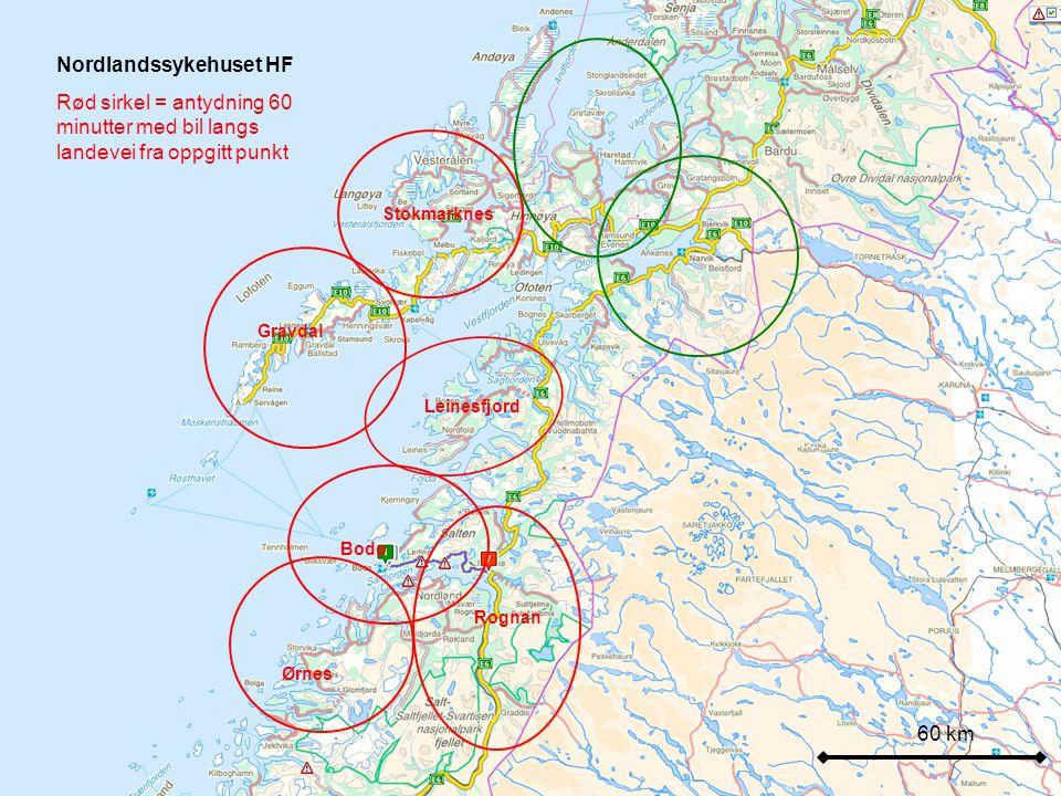 60 km Nordlandssykehuset HF Rød sirkel = antydning 60 minutter med bil langs landevei fra oppgitt punkt Stokmarknes Gravdal Leinesfjord Bodø Ørnes Rognan