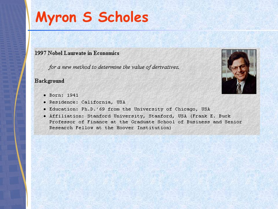 Myron S Scholes