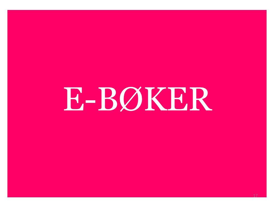 E-BØKER 17